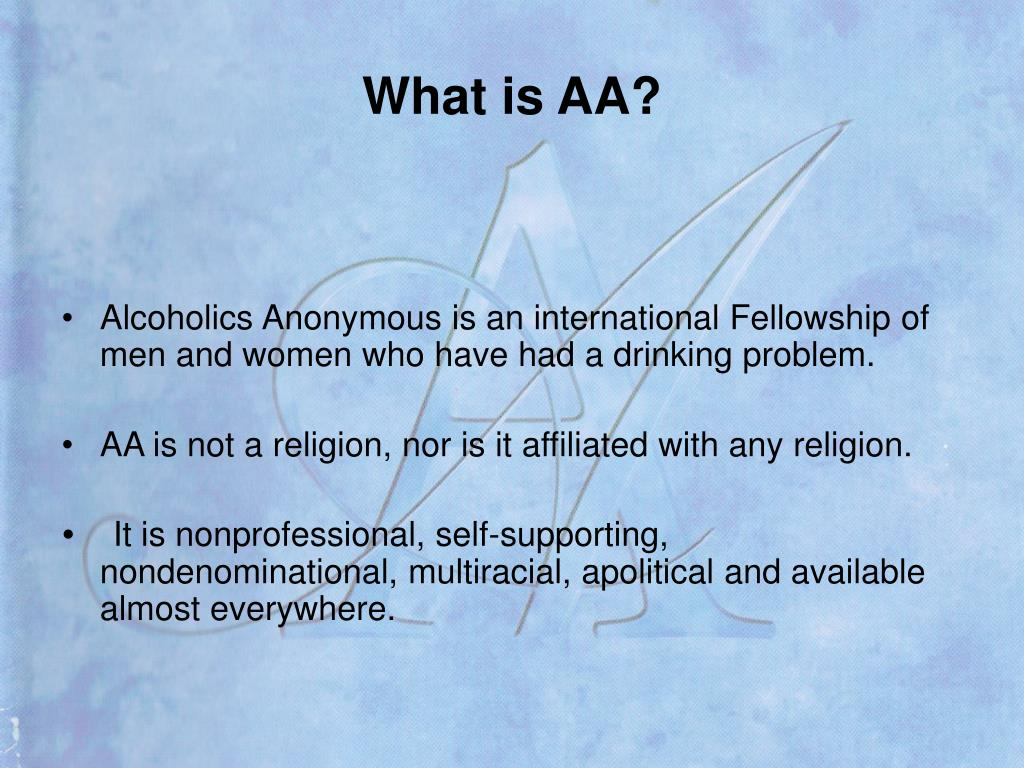 What is AA?