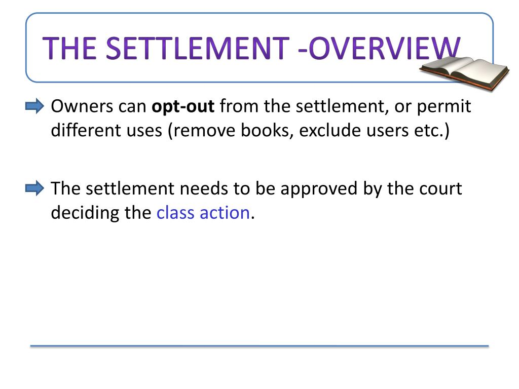 The Settlement -Overview