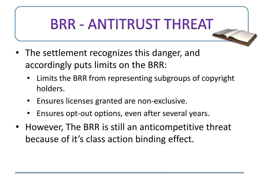 BRR - Antitrust Threat
