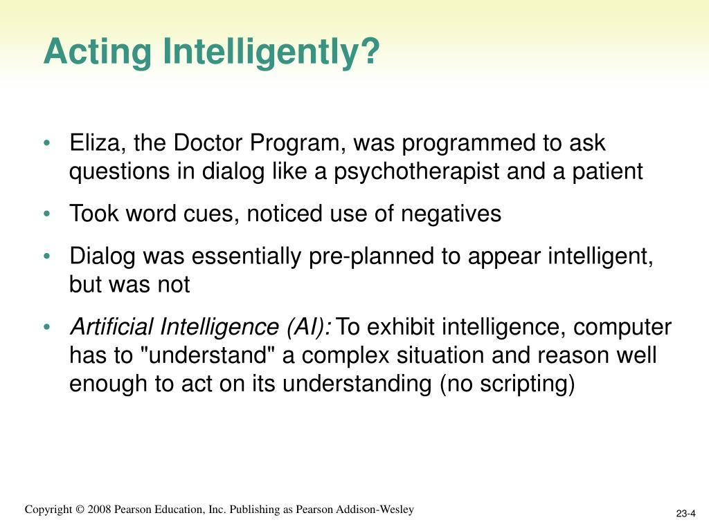 Acting Intelligently?