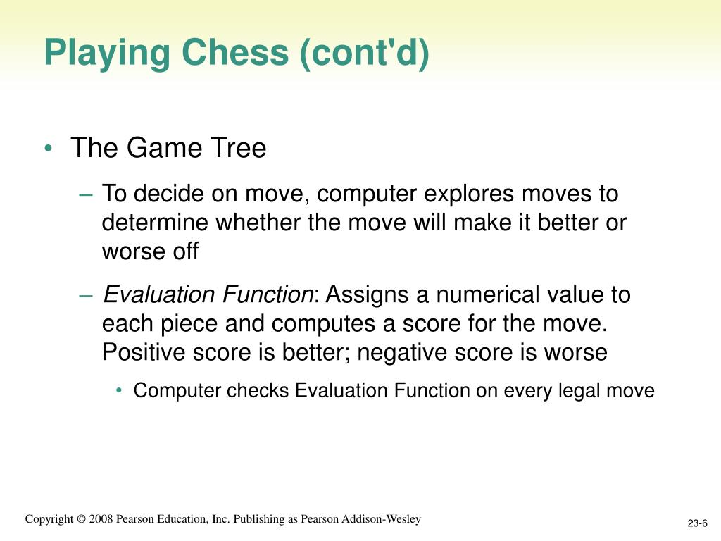 Playing Chess (cont'd)