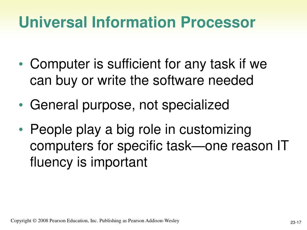 Universal Information Processor