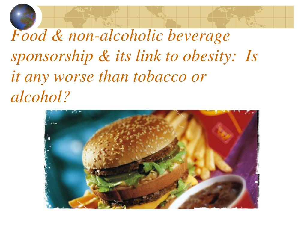 Food & non-alcoholic beverage sponsorship & its link to obesity:  Is it any worse than tobacco or alcohol?