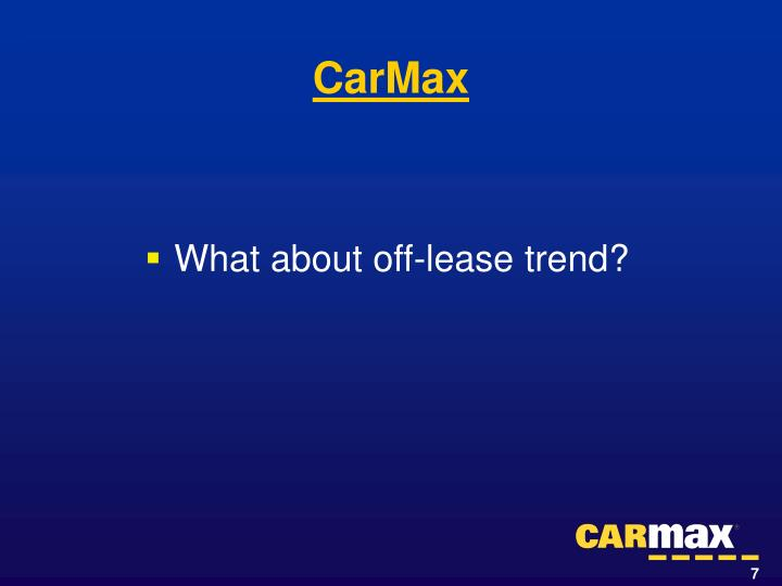 What about off-lease trend?