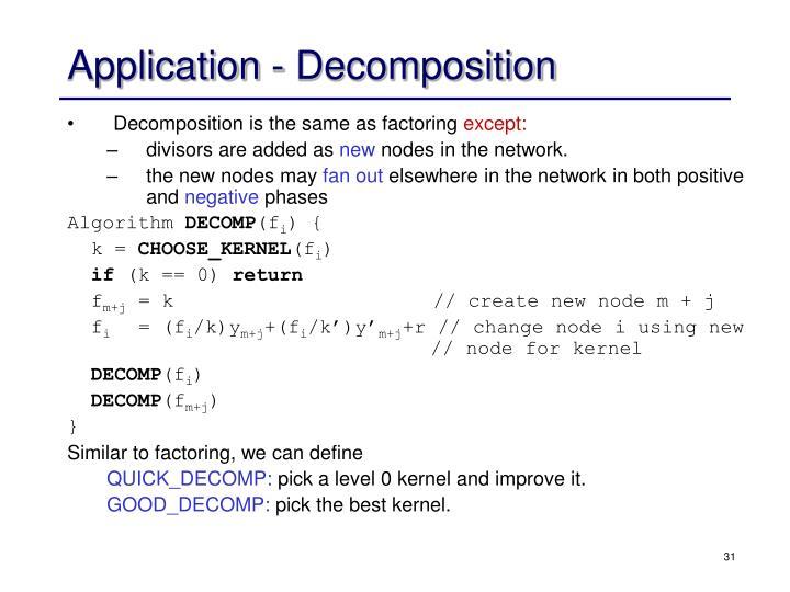Application - Decomposition