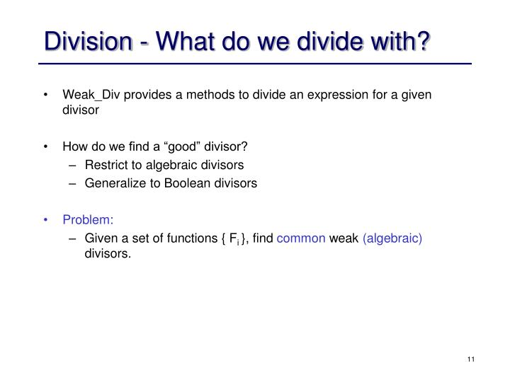Division - What do we divide with?