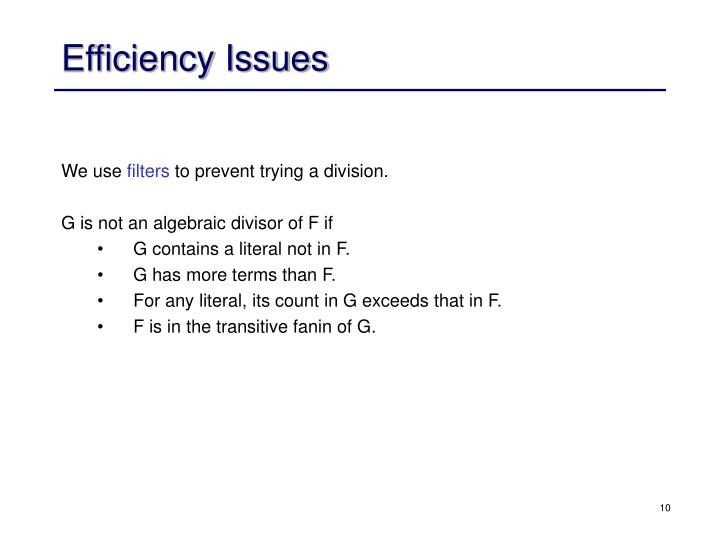 Efficiency Issues