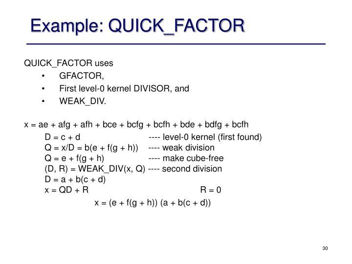 Example: QUICK_FACTOR