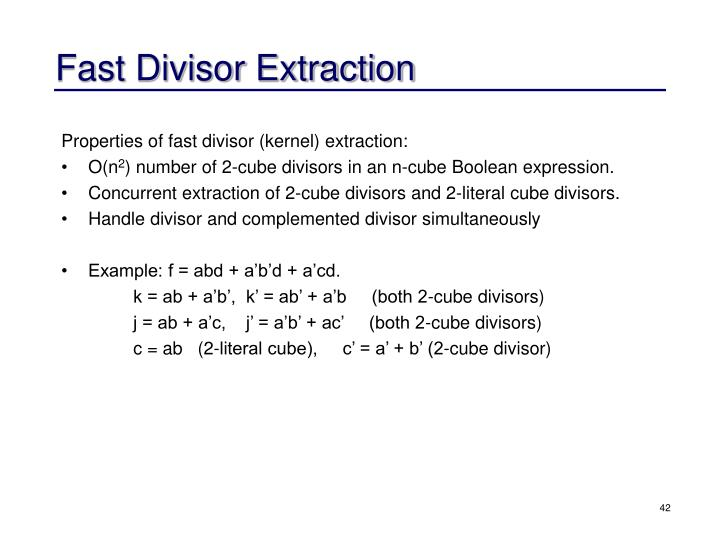 Fast Divisor Extraction
