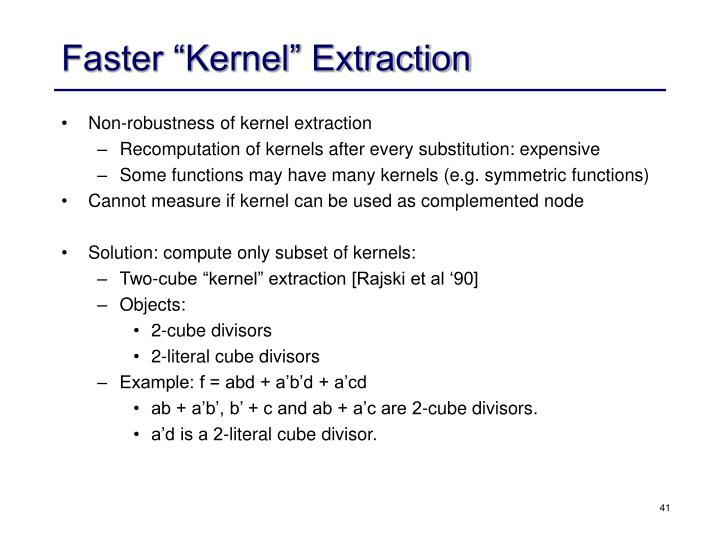 """Faster """"Kernel"""" Extraction"""