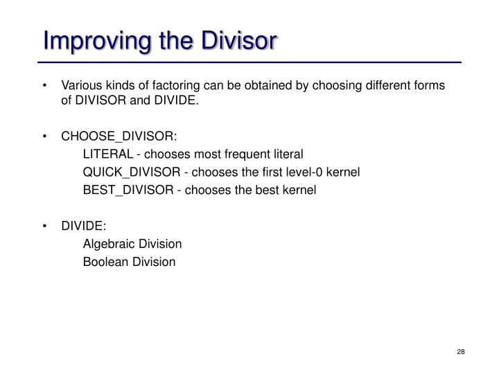 Improving the Divisor