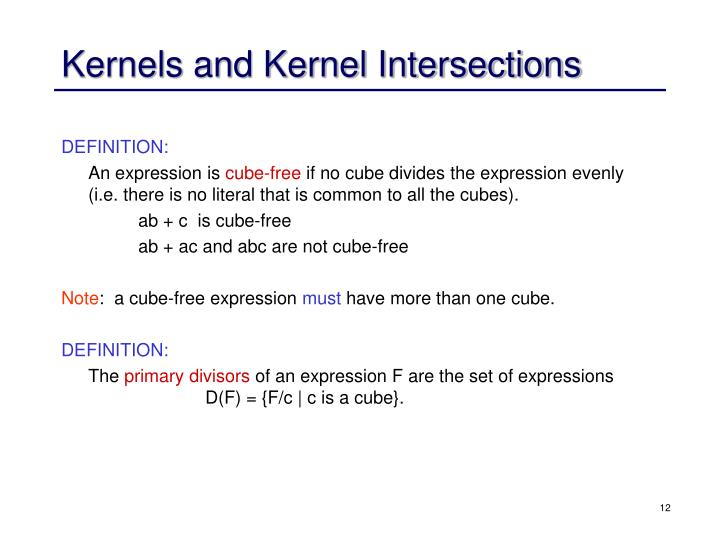 Kernels and Kernel Intersections