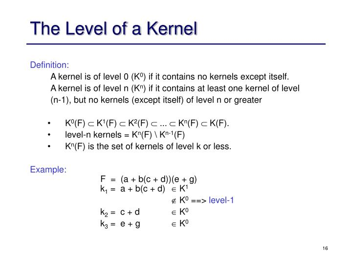 The Level of a Kernel