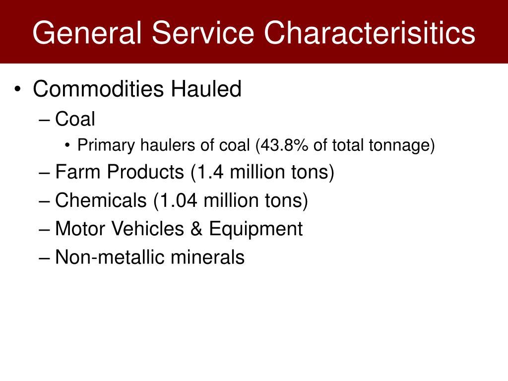General Service Characterisitics