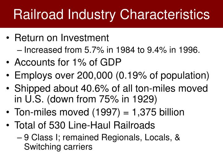 Railroad industry characteristics