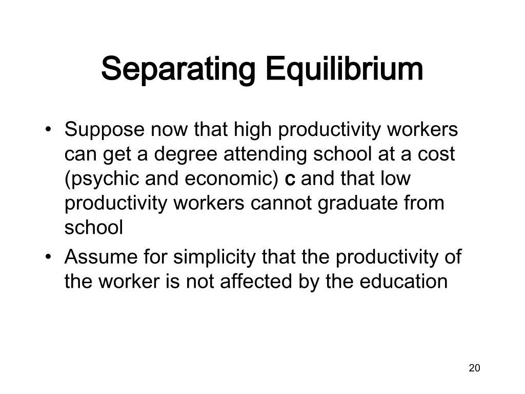 Separating Equilibrium