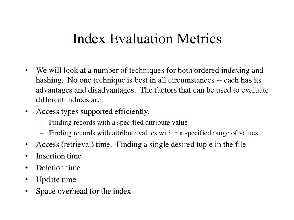 Index Evaluation Metrics