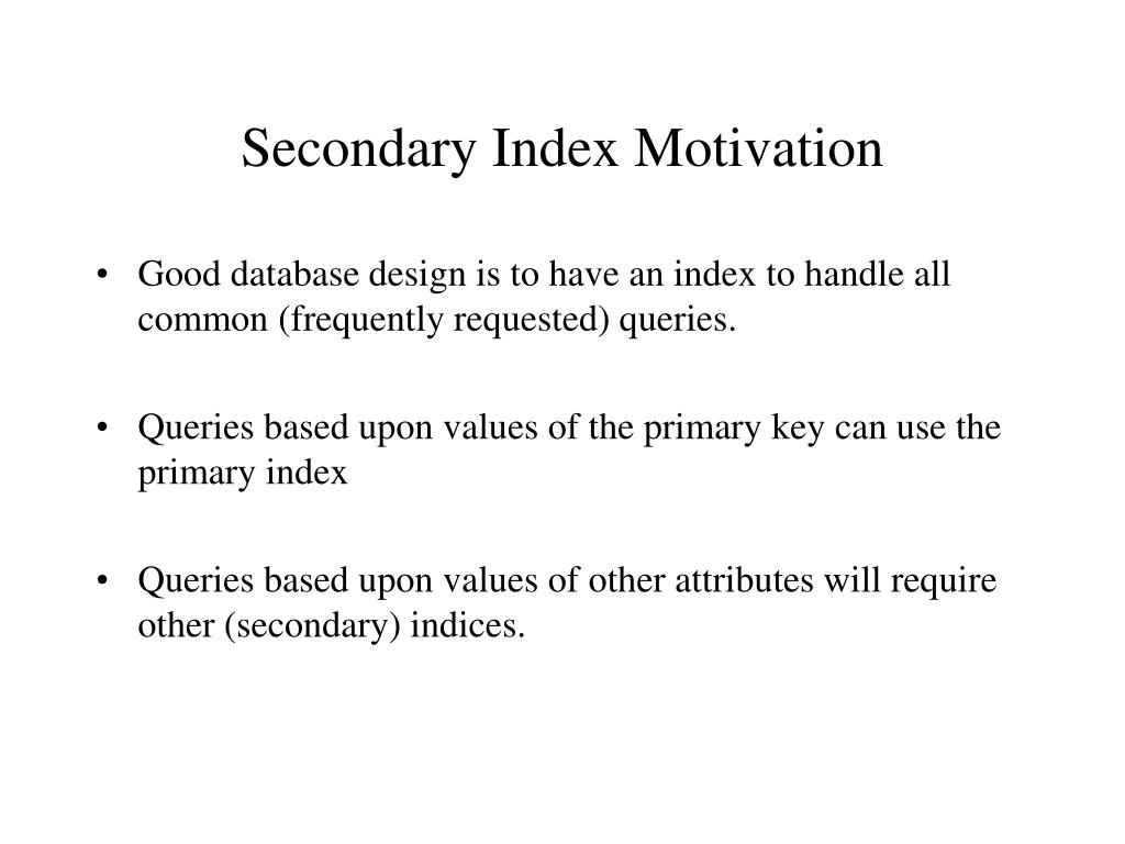 Secondary Index Motivation