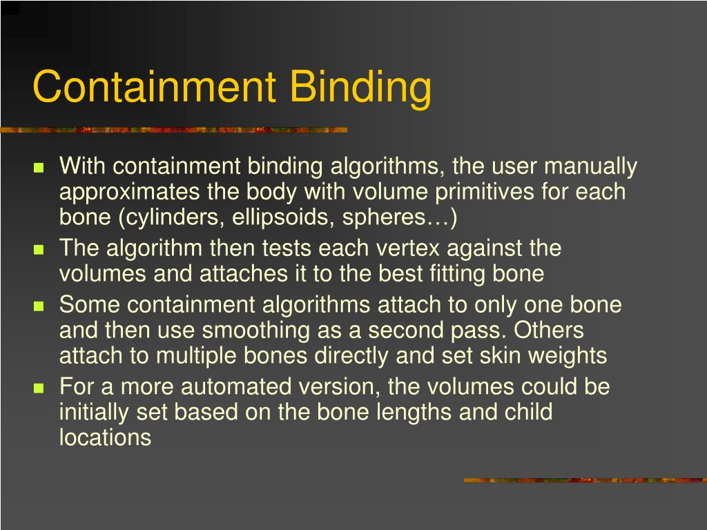 Containment Binding