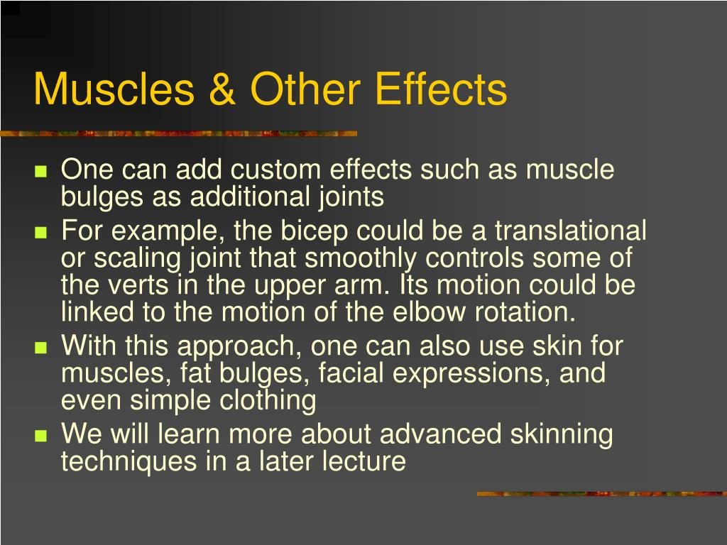 Muscles & Other Effects