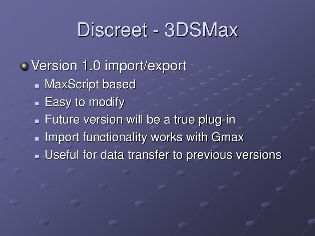 Discreet - 3DSMax