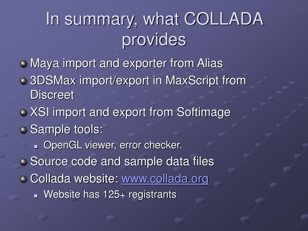 In summary, what COLLADA  provides