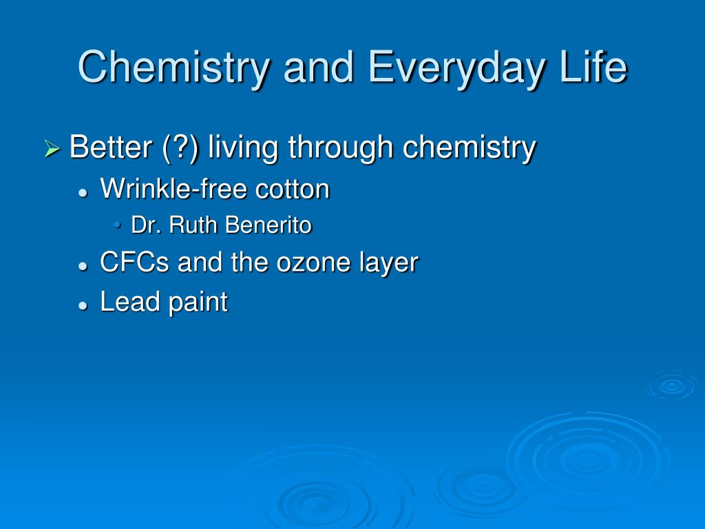 Chemistry and Everyday Life