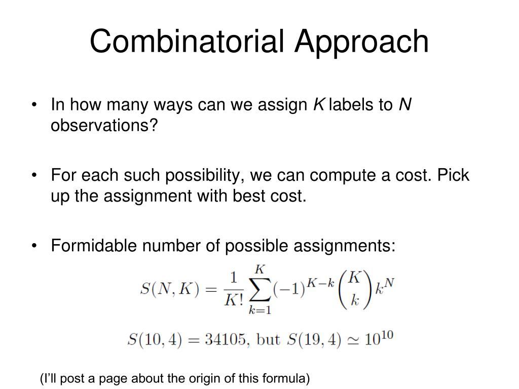 Combinatorial Approach