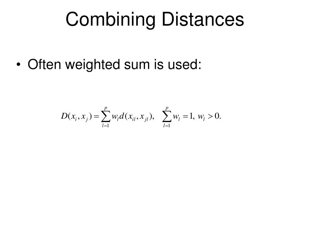 Combining Distances