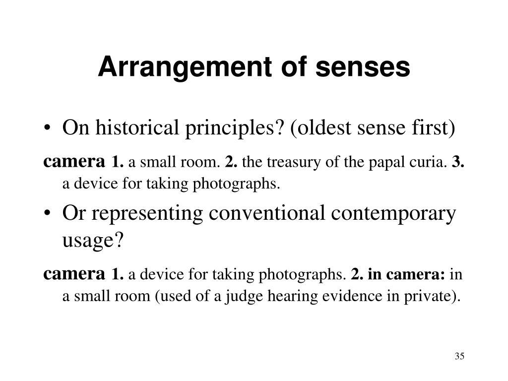 Arrangement of senses