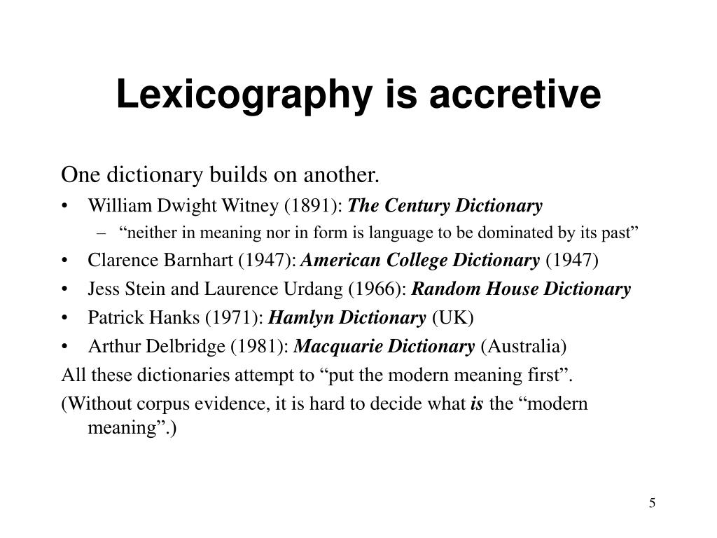 Lexicography is accretive