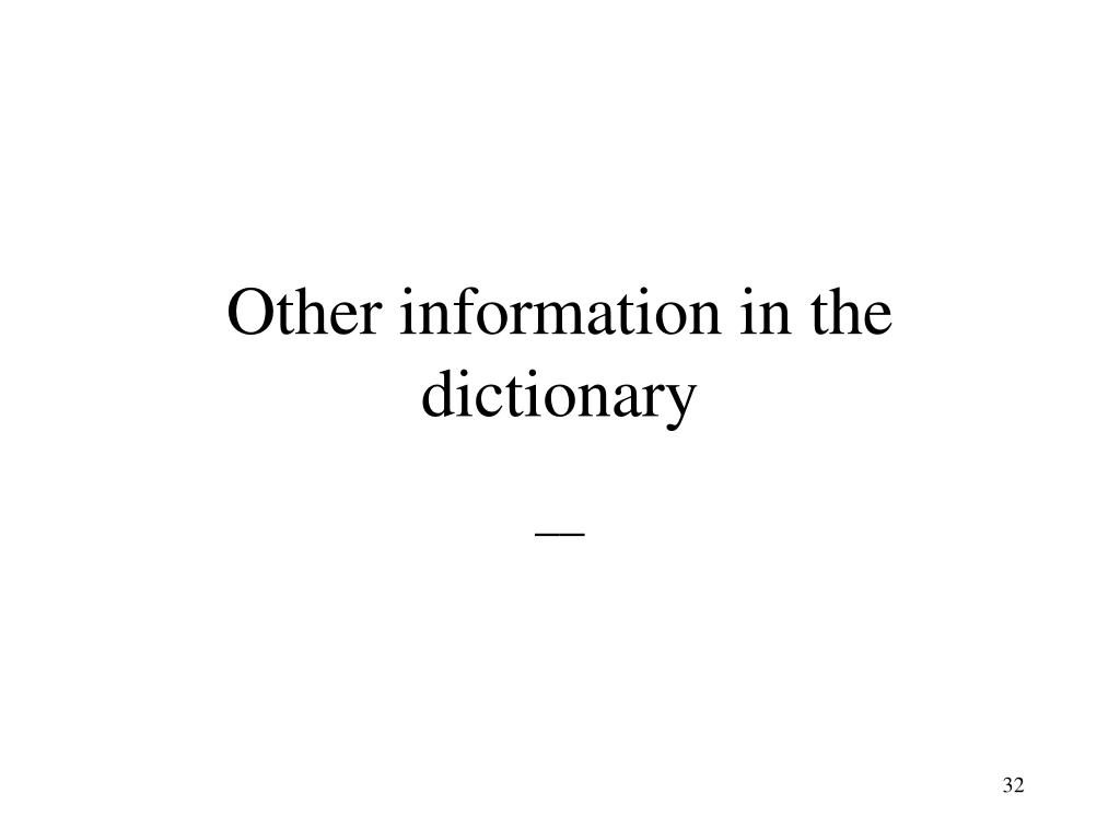 Other information in the dictionary