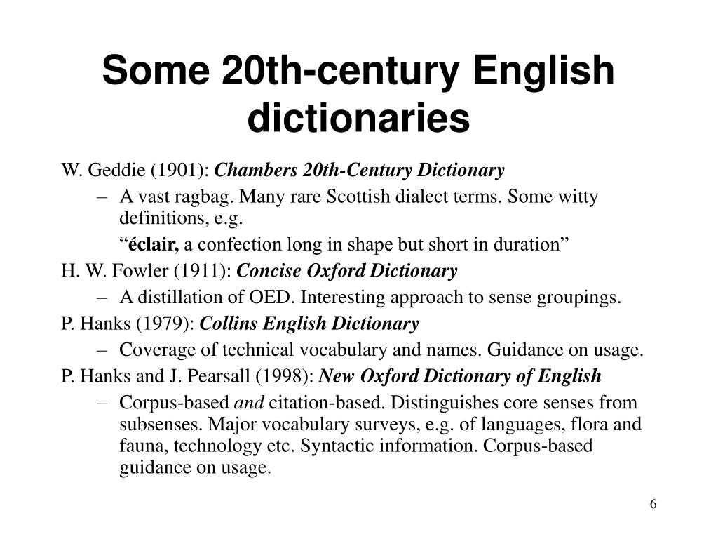 Some 20th-century English dictionaries