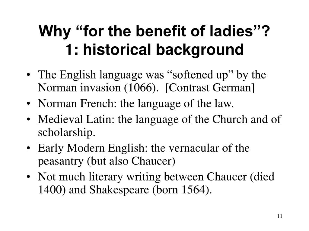 """Why """"for the benefit of ladies""""?"""