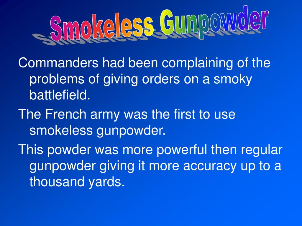 Smokeless Gunpowder