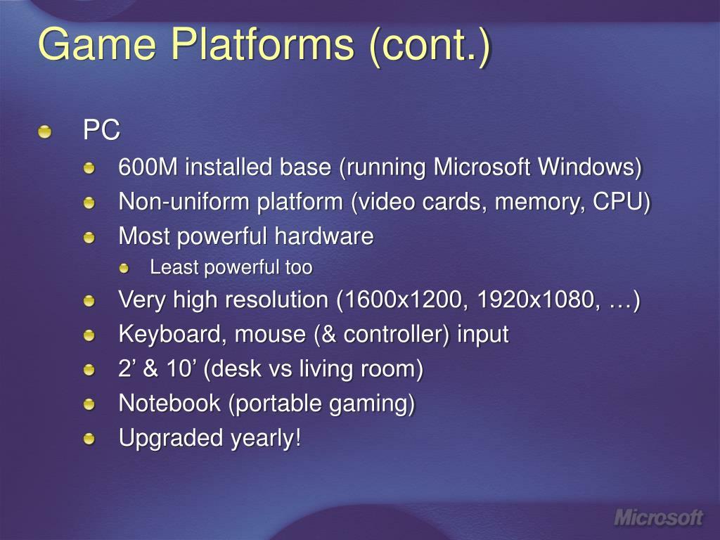 Game Platforms (cont.)