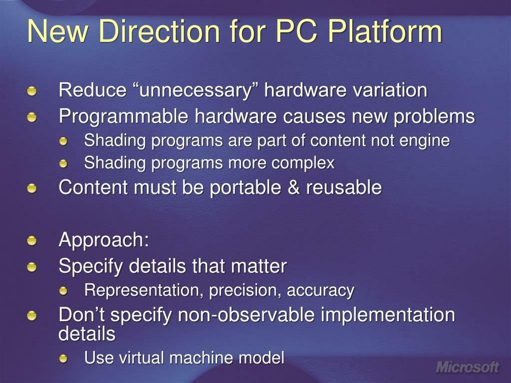 New Direction for PC Platform