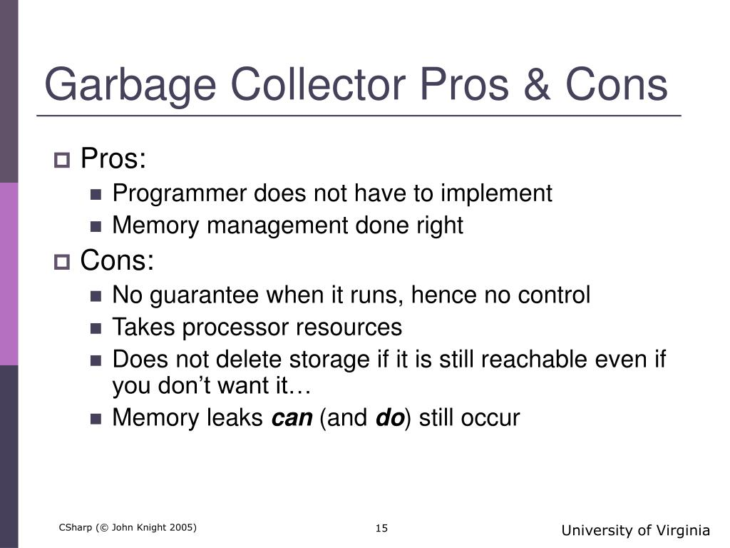 Garbage Collector Pros & Cons