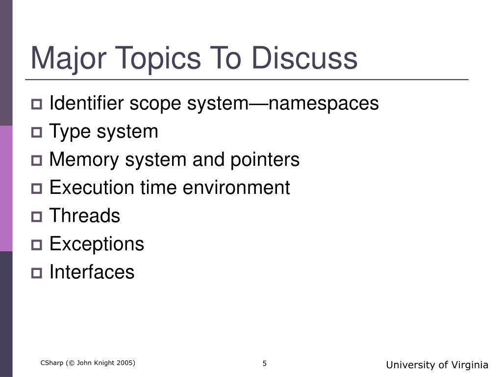 Major Topics To Discuss