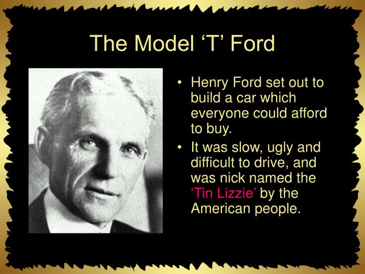 The Model 'T' Ford