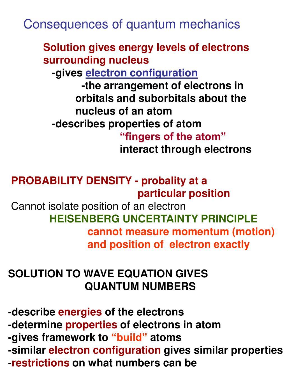 Consequences of quantum mechanics
