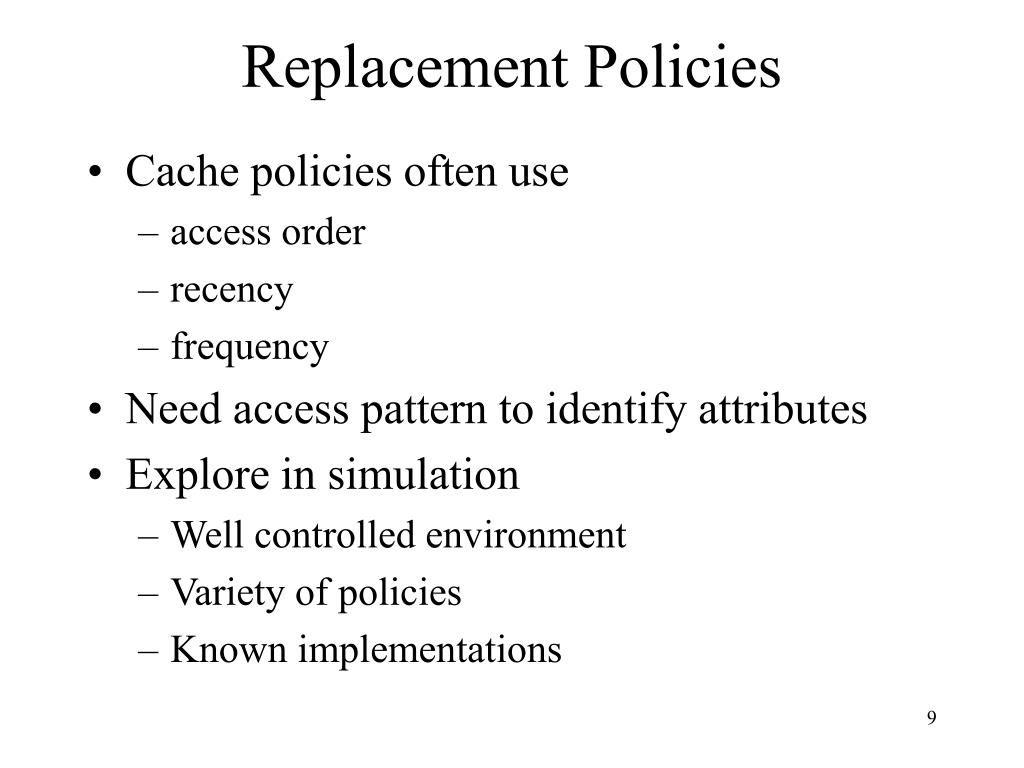 Replacement Policies