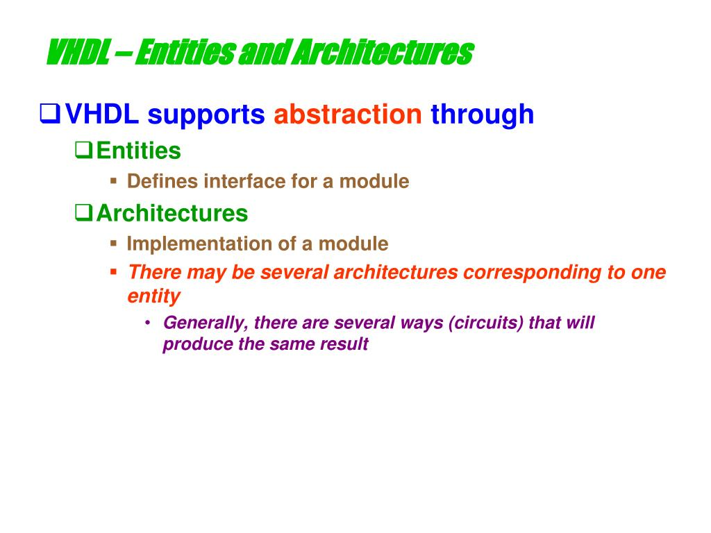 VHDL – Entities and Architectures