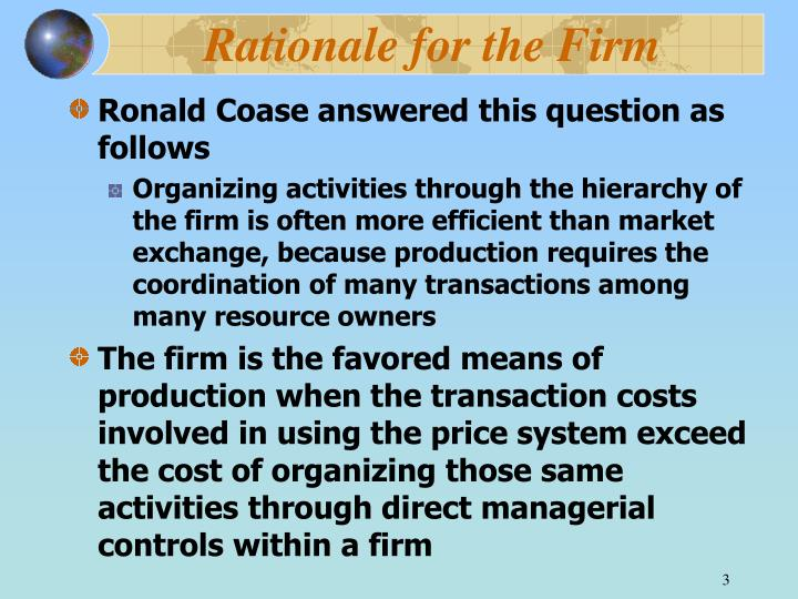 Rationale for the firm1