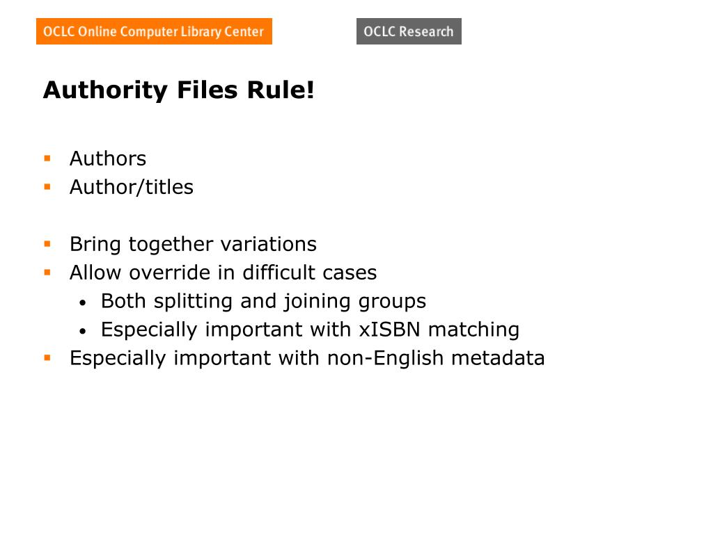 Authority Files Rule!