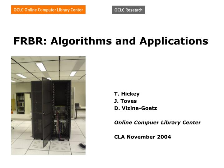 Frbr algorithms and applications
