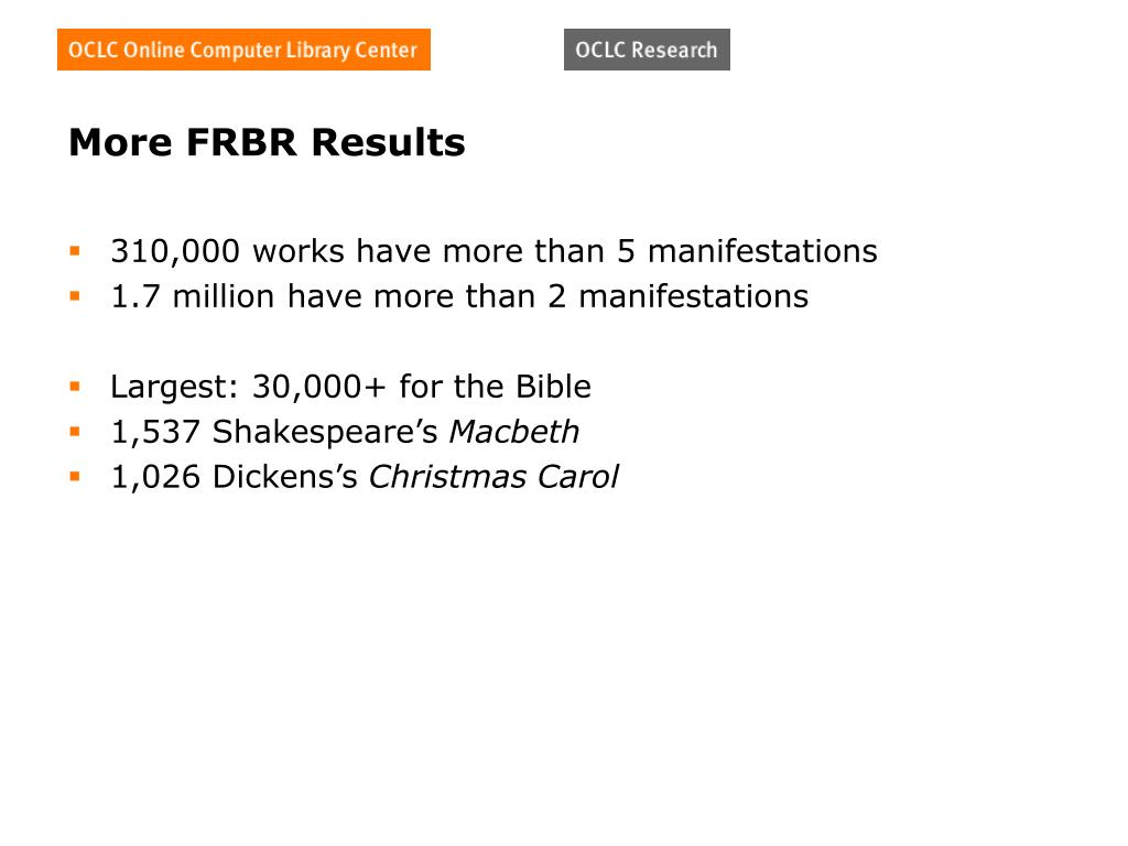 More FRBR Results