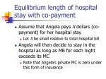 equilibrium length of hospital stay with co payment