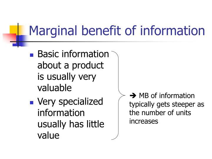 Marginal benefit of information