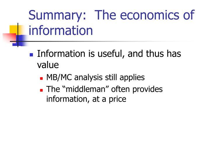 Summary:  The economics of information